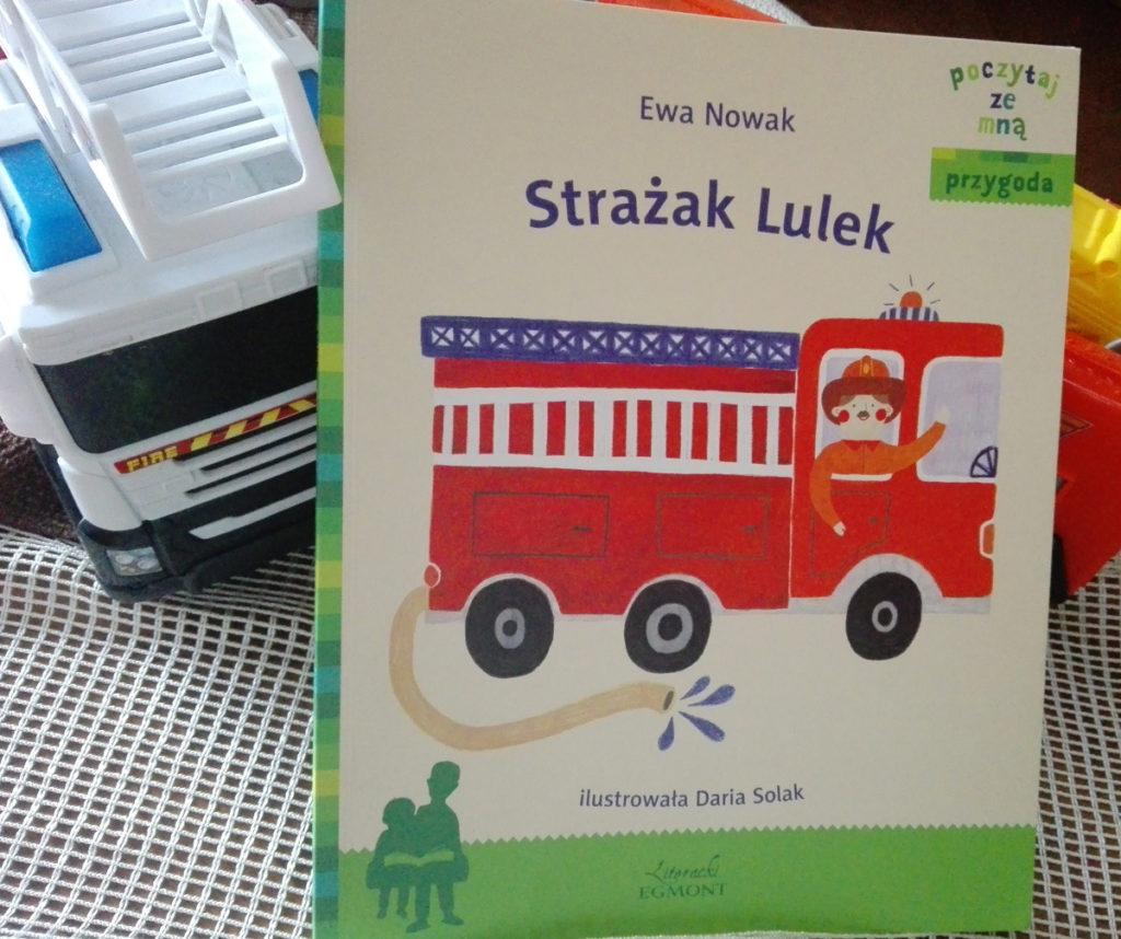 Strażak Lulek - przygodowa opowieśc dla fanów strażaków 1